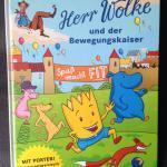 """""""Herr Wolke und der Bewegungskaiser"""" von Barth/Droessler</span>"""