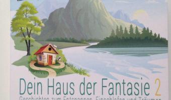 """""""Dein Haus der Fantasie 2""""</span>"""
